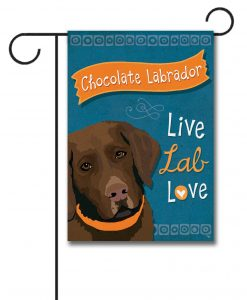 Chocolate Labrador Live Lab Love- Garden Flag - 12.5'' x 18''
