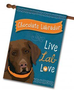 Chocolate Labrador Live Lab Love- House Flag - 28'' x 40''