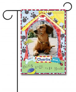 Dogs Rule This House- Photo Garden Flag - 12.5'' x 18''