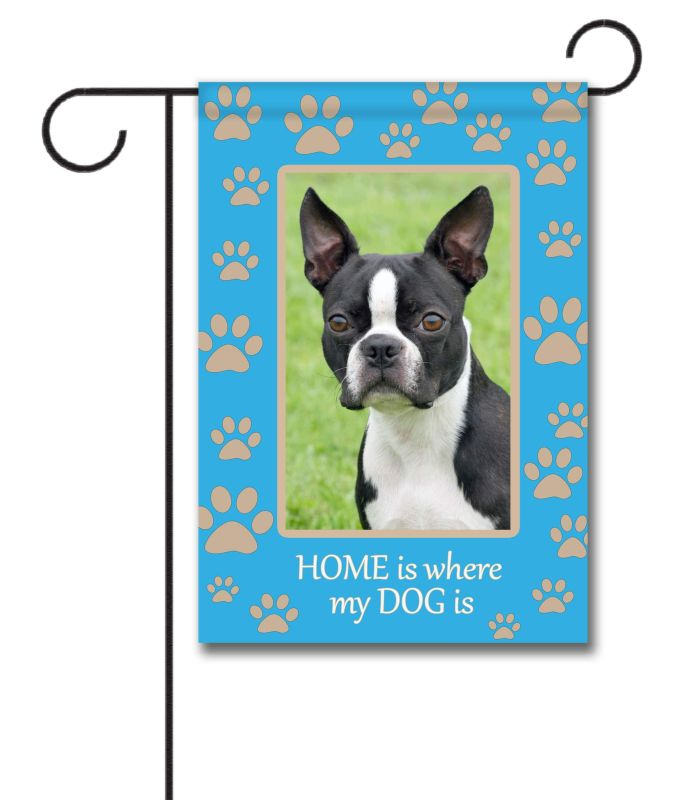 Great Home Is Where My Dog Is  Photo Garden Flag U2013 12