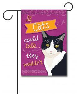 If Cats Could Talk Tuxedo Cat- Garden Flag - 12.5'' x 18''