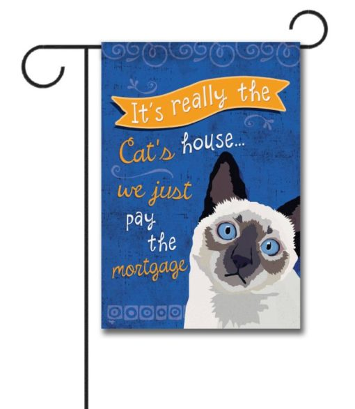 It's Really the Cat's House Siamese Cat- Garden Flag - 12.5'' x 18''