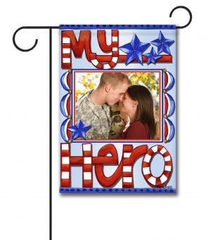 My Hero- Photo Garden Flag - 12.5'' x 18''