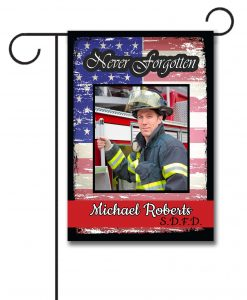 Never Forgotten - Firefighter - Photo Garden Flag - 12.5'' x 18''