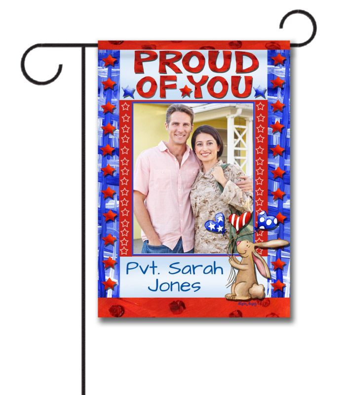 Proud of You- Photo Garden Flag - 12.5'' x 18''