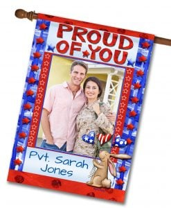 Proud of You - Photo House Flag - 28'' x 40''