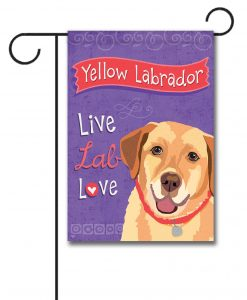 Yellow Labrador Live Lab Love- Garden Flag - 12.5'' x 18''