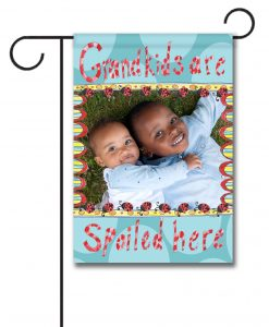 Grandkids Spoiled Here- Photo Garden Flag - 12.5'' x 18''