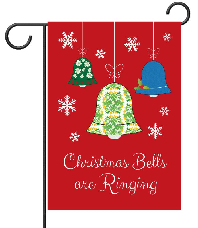 Christmas Bells Are Ringing.Christmas Bells Are Ringing Garden Flag 12 5 X 18
