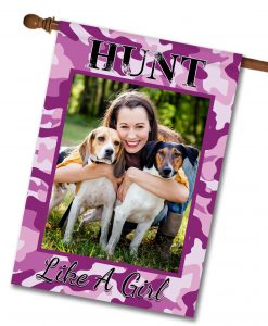 "Hunt Like a Girl - Photo House Flag 28""x40"""