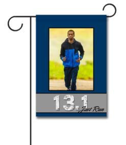 Just Run 13.1  - Photo Garden Flag - 12.5'' x 18''