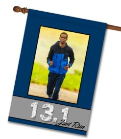 "Just Run 13.1 - Photo House Flag 28""x40"""