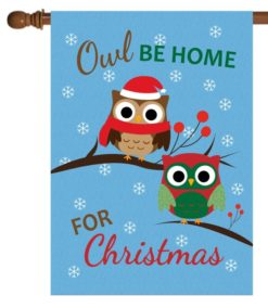 Owl Be Home For Christmas - House Flag - 28'' x 40''