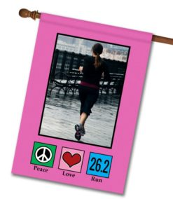 "Peace Love Run 26.2 Pink - Photo House Flag 28""x40"""