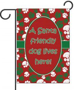 Santa Friendly Dog Lives Here - Garden Flag - 12.5'' x 18''