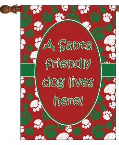 Santa Friendly Dog Lives Here- House Flag - 28'' x 40''