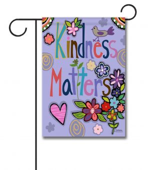 Kindness Matters Spring Garden Flag