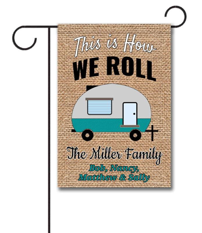 How We Roll Personalized Garden Flag 12 5 X 18
