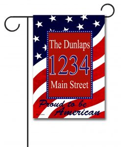 Proud to be American- Address Garden Flag- 12.5'' x 18''
