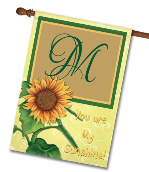 "You Are My Sunshine  - Monogram House Flag 28""x40"""