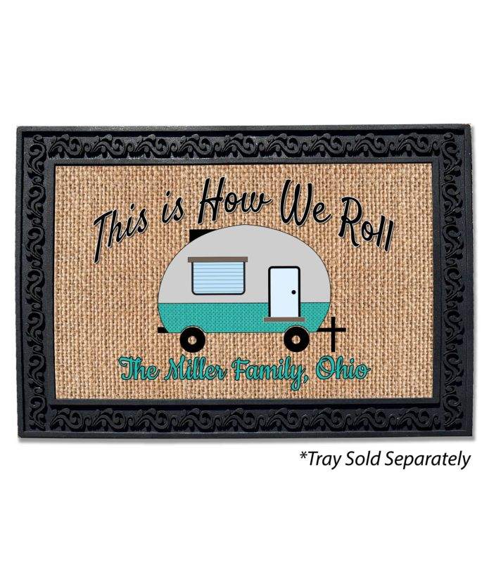 How We Roll Personalized Doormat Custom Printed Flags