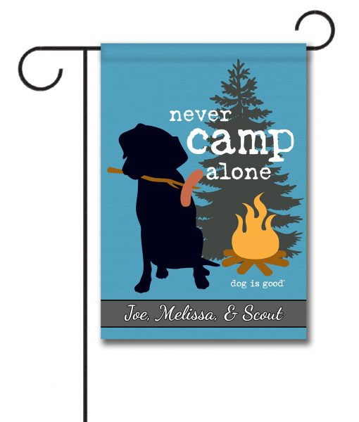 Never Camp Alone Personalized Garden Flag