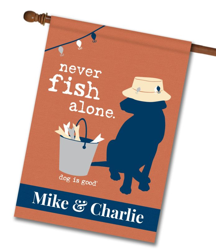 Personalized Never Fish Alone House Flag 28 X 40
