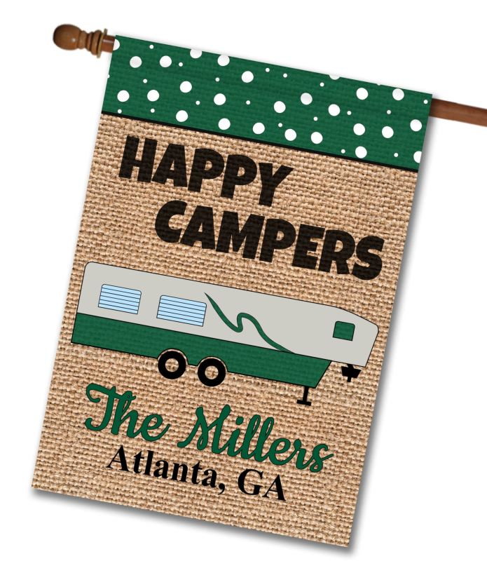 Happy Campers Fifth Wheel Personalized House Flag 28