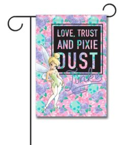 Tinkerbell Love Trust Pixie Dust Garden Flag