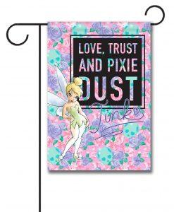 Tinkerbell Love Trust Pixie Dust Garden Flag
