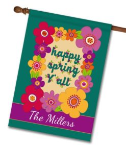 Personalized Happy Spring Y'all - House Flag - 28'' x 40''