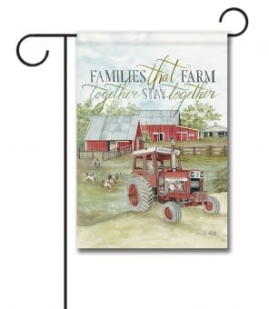 Families That Farm Together - Garden Flag - 12.5'' x 18''