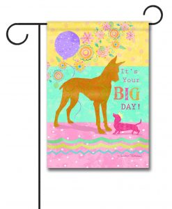It's Your Big Day - Garden Flag - 12.5'' x 18''