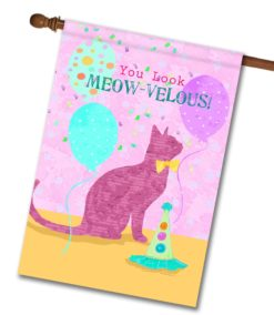 You Look Meow-velous - House Flag - 28'' x 40''